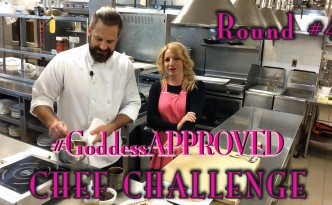 John Keller #Goddess Approved Chef Challenge #4